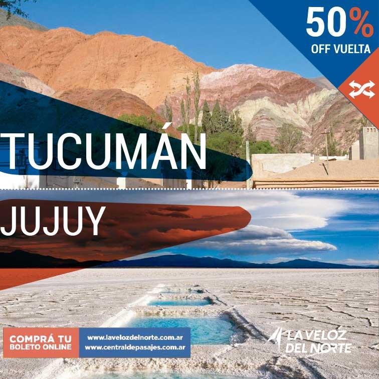 Tucumán ⇄ Jujuy 50% off Comprando la ida, en la vuelta te hacemos el 50% de descuento